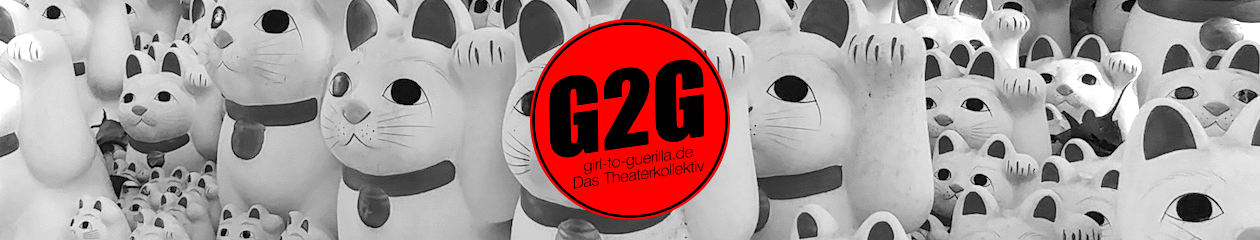 Girl To Guerilla – Das Theaterkollektiv